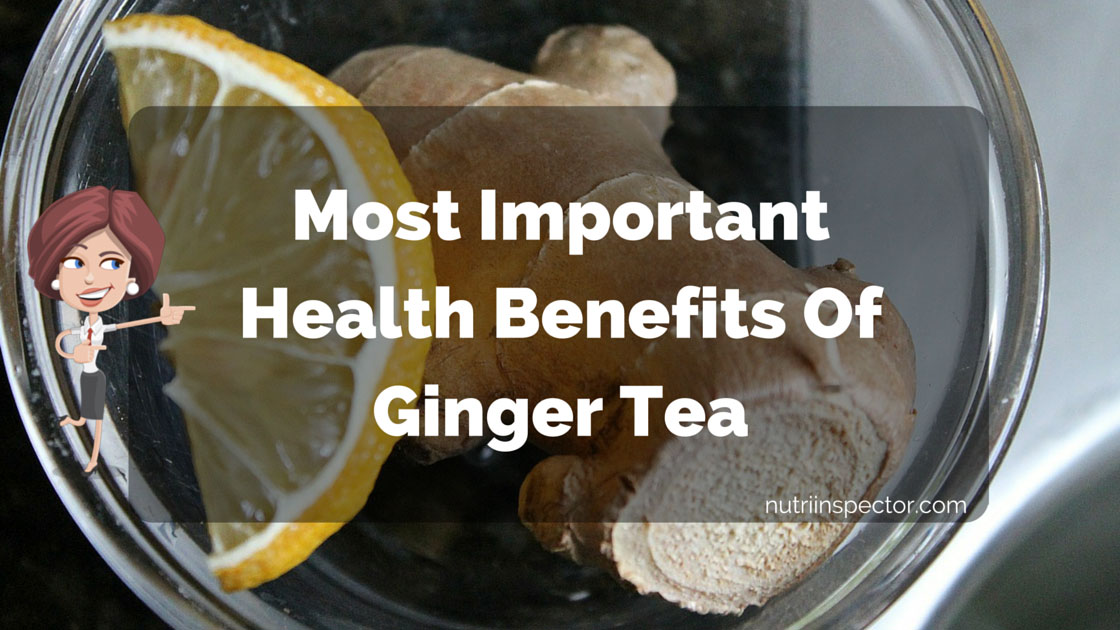 6 Health Benefits Of Ginger Tea