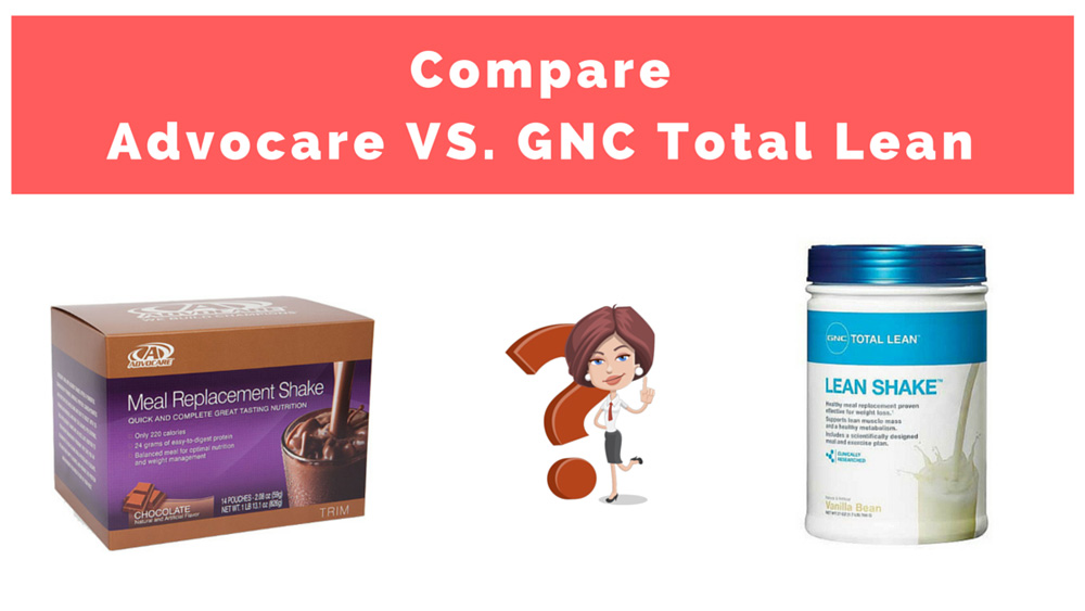 Advocare Vs Gnc Total Lean