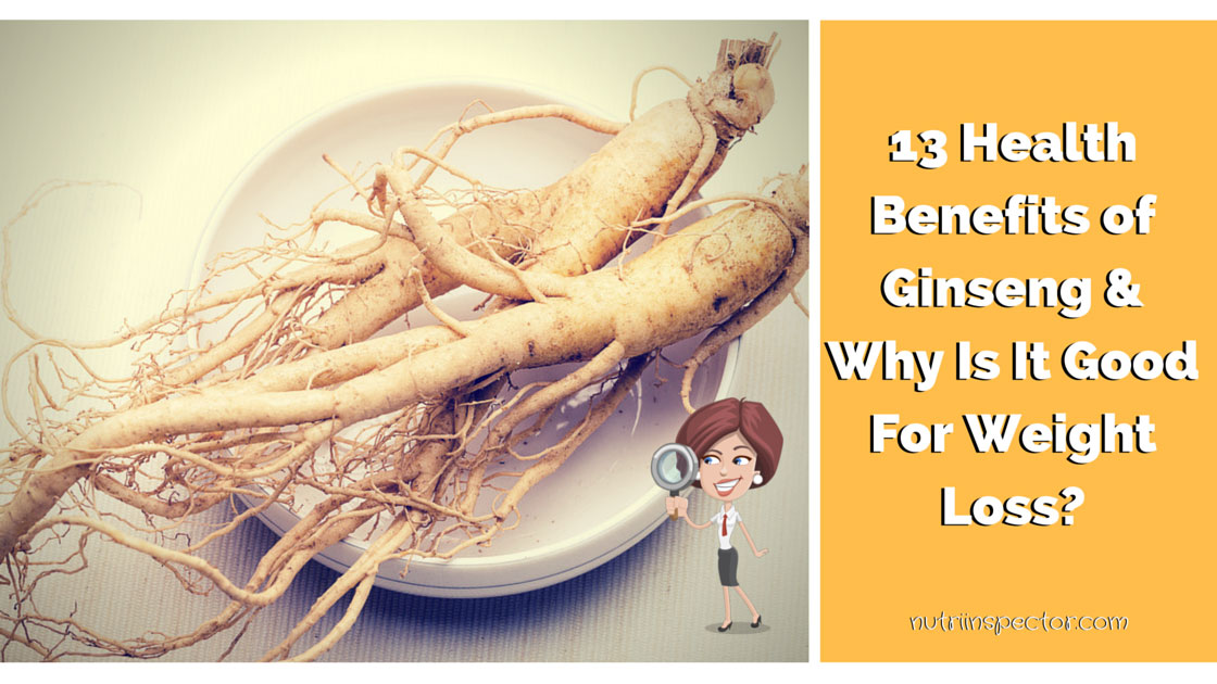 13 health benefits of ginseng  u0026 how it helps in weight