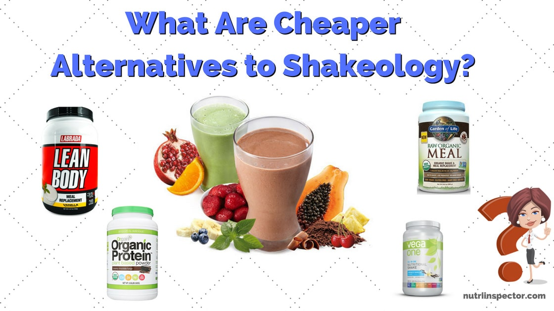 Cheaper Shakeology Alternatives