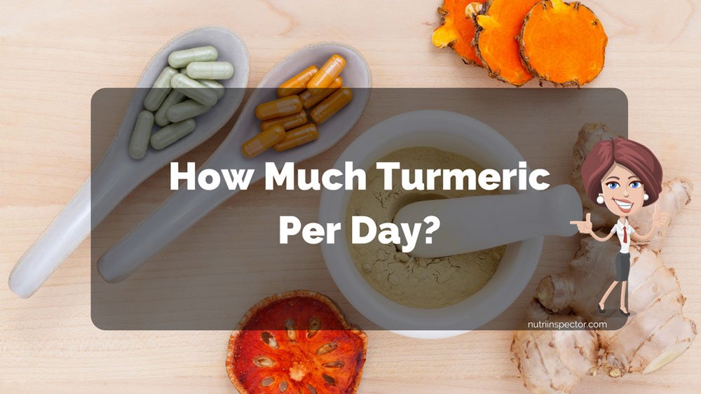 How Much Turmeric Per Day