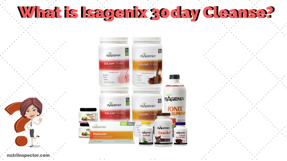 Isagenix 30 Day Cleanse