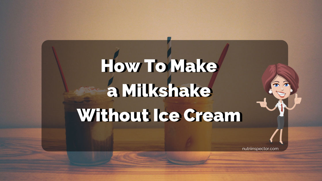 Milkshake Without Ice Cream