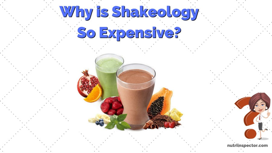 Why Is Shakeology So Expensive