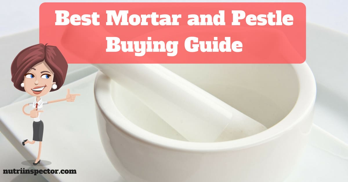 Best Mortar And Pestle Buying Guide