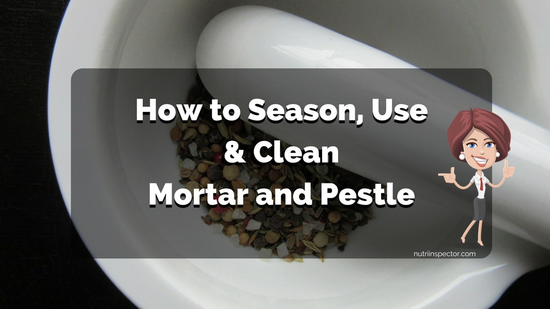 how to season use and clean a mortar and pestle nutri inspector. Black Bedroom Furniture Sets. Home Design Ideas
